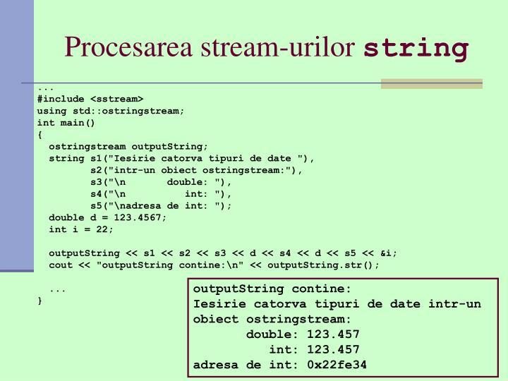 Procesarea stream-urilor