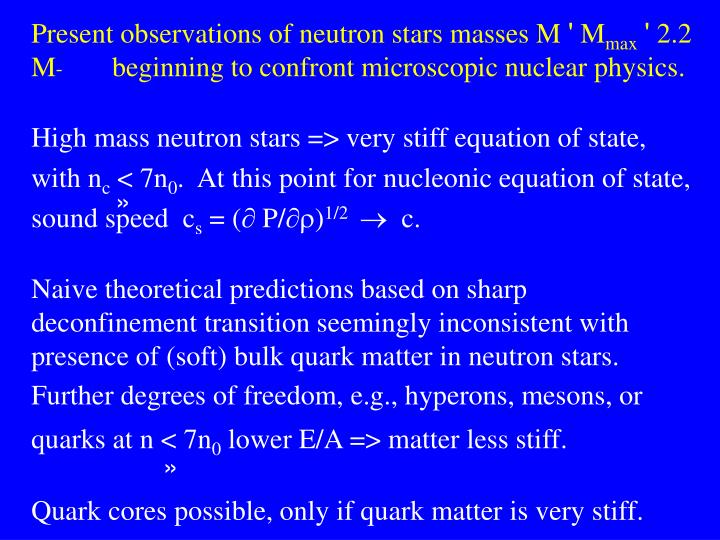Present observations of neutron stars masses M