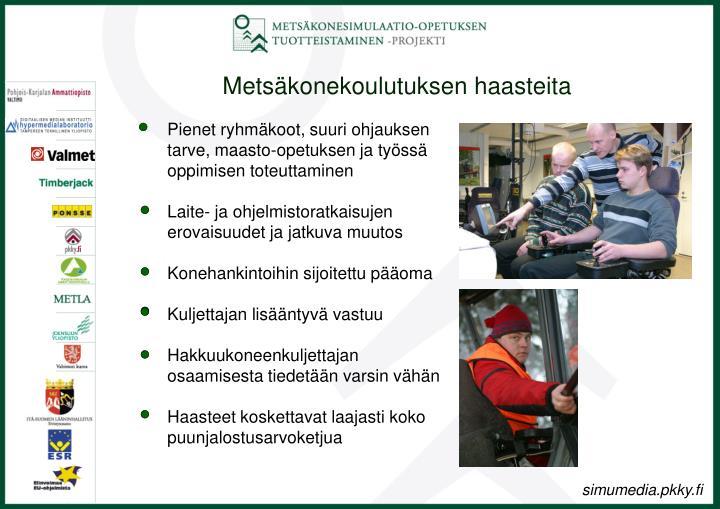 Metsäkonekoulutuksen haasteita
