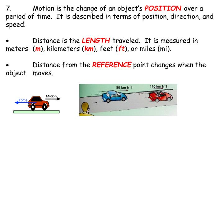7.Motion is the change of an object's