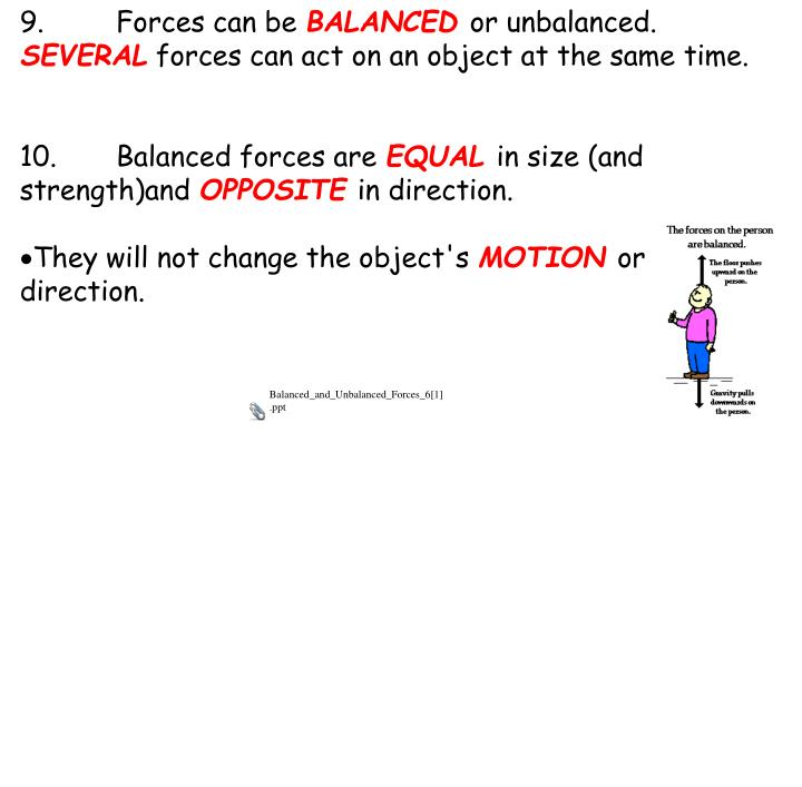 9.Forces can be