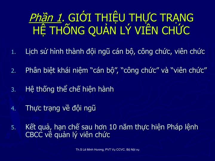 Ph n 1 gi i thi u th c tr ng h th ng qu n l vi n ch c