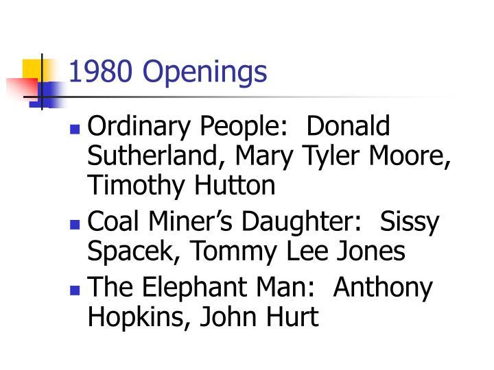1980 Openings