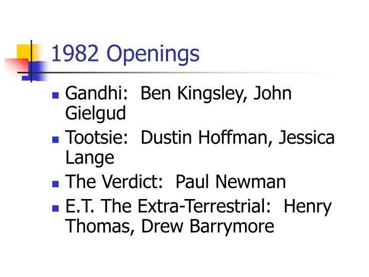 1982 Openings