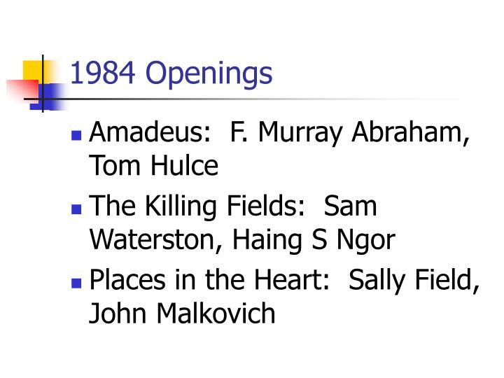 1984 Openings