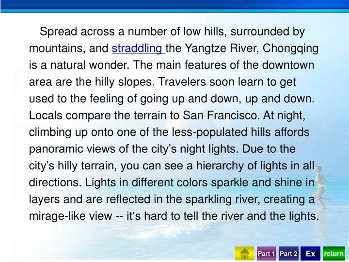 Spread across a number of low hills, surrounded by mountains, and