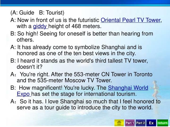 (A: Guide   B: Tourist)