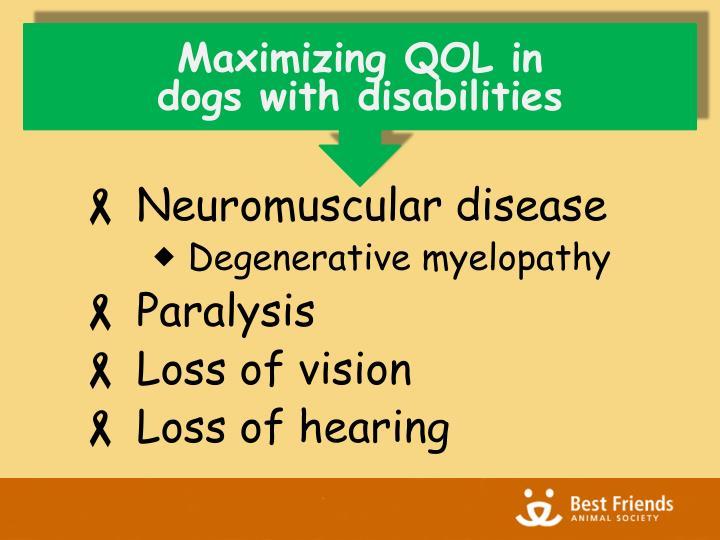 Maximizing QOL in