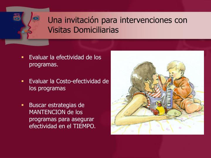 Una invitación para intervenciones con Visitas Domiciliarias