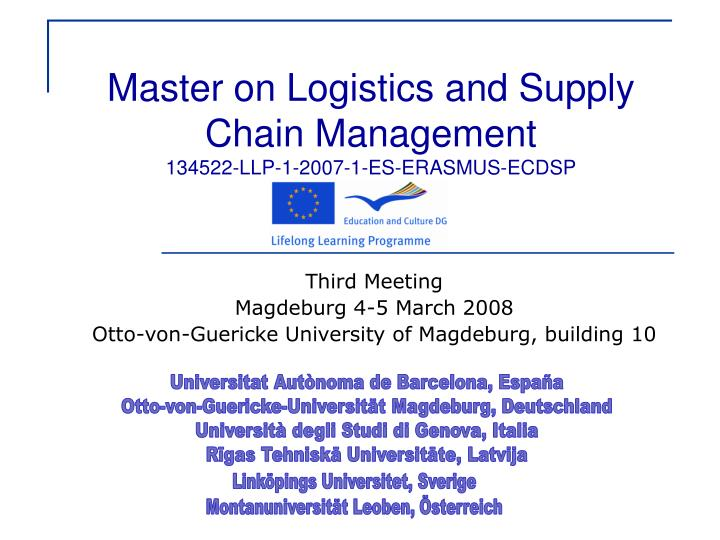 Master on logistics and supply chain management 134522 llp 1 2007 1 es erasmus ecdsp