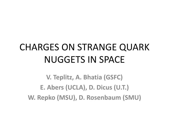 Charges on strange quark nuggets in space