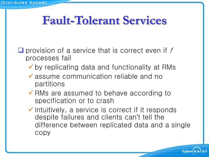 Fault-Tolerant Services