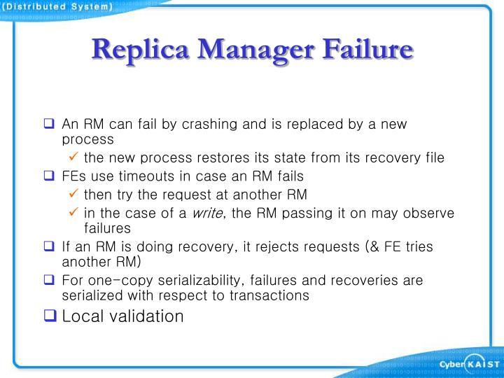 Replica Manager Failure