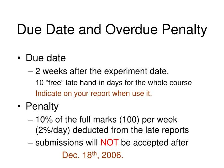 Due Date and Overdue Penalty