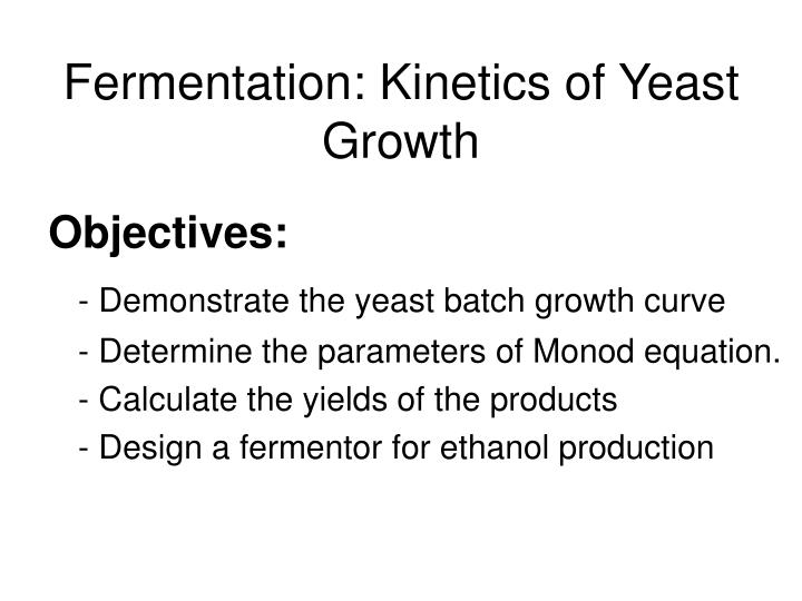Fermentation: Kinetics of Yeast Growth