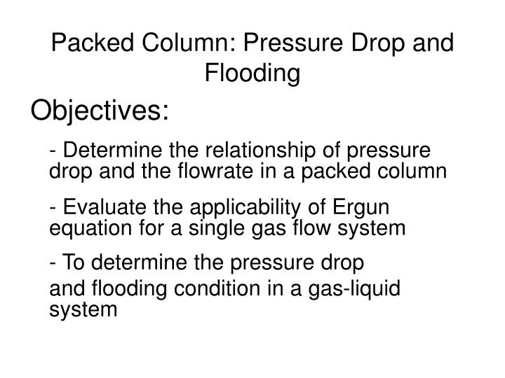 Packed Column: Pressure Drop and Flooding
