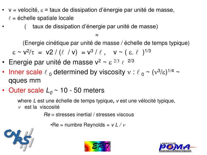 v = velocité,