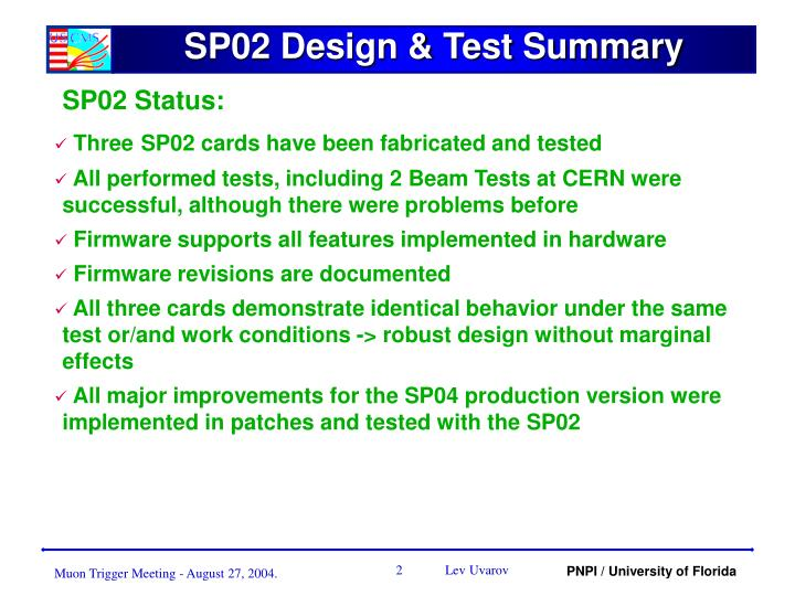 Sp02 design test summary