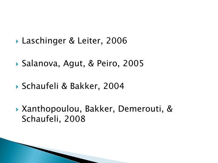 Laschinger & Leiter, 2006