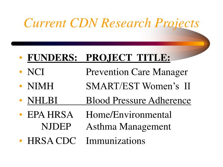 Current CDN Research Projects