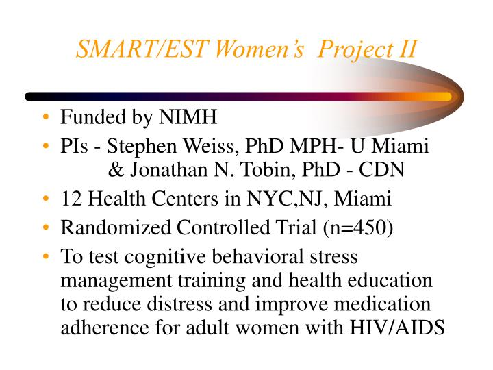 SMART/EST Women's  Project II