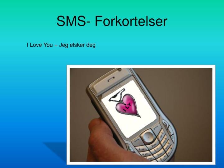 SMS- Forkortelser