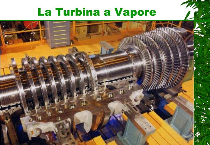 La Turbina a Vapore
