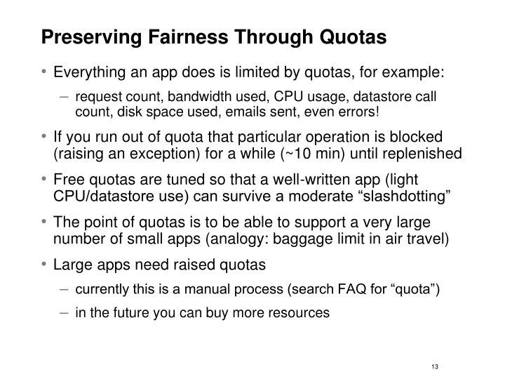 Preserving Fairness Through Quotas