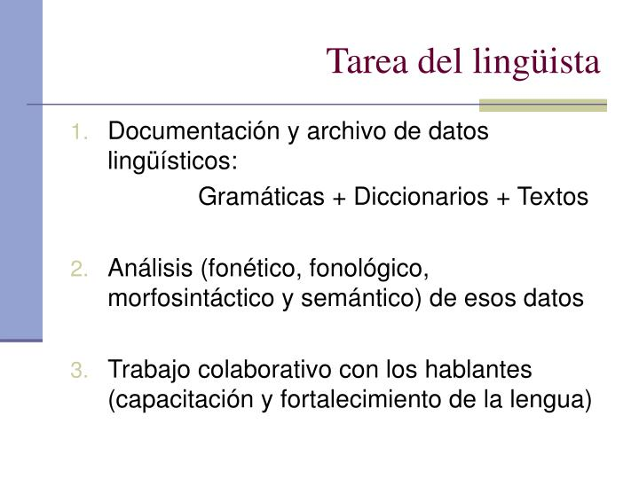 Tarea del lingüista