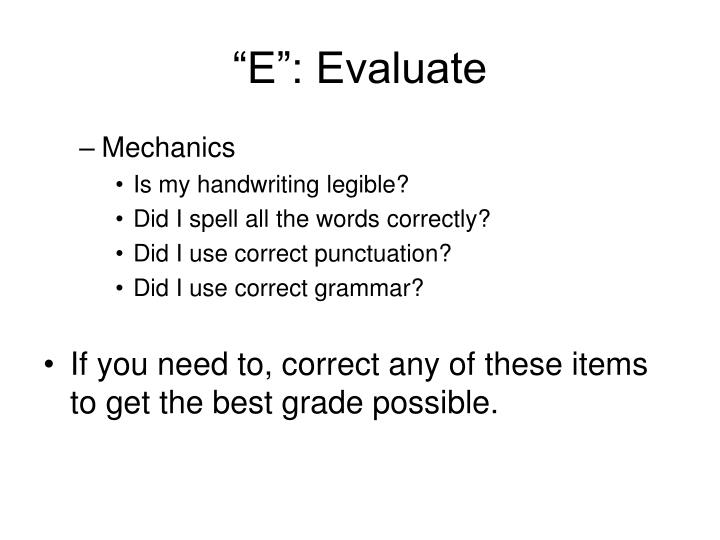 """""""E"""": Evaluate"""
