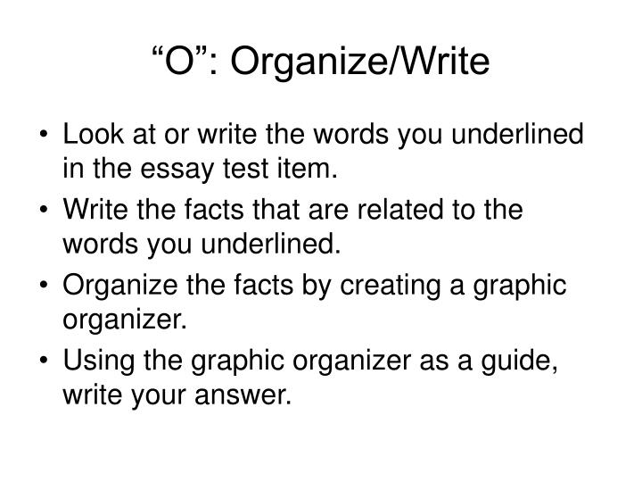 """O"": Organize/Write"