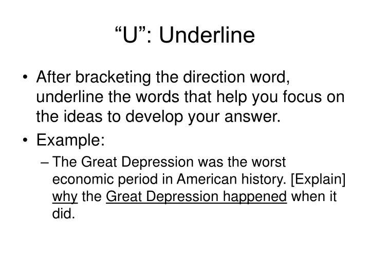 """""""U"""": Underline"""