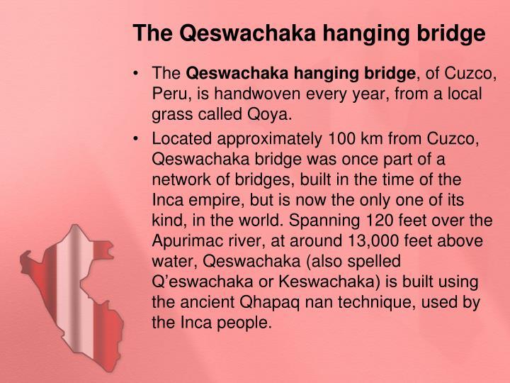 The Qeswachaka hanging bridge
