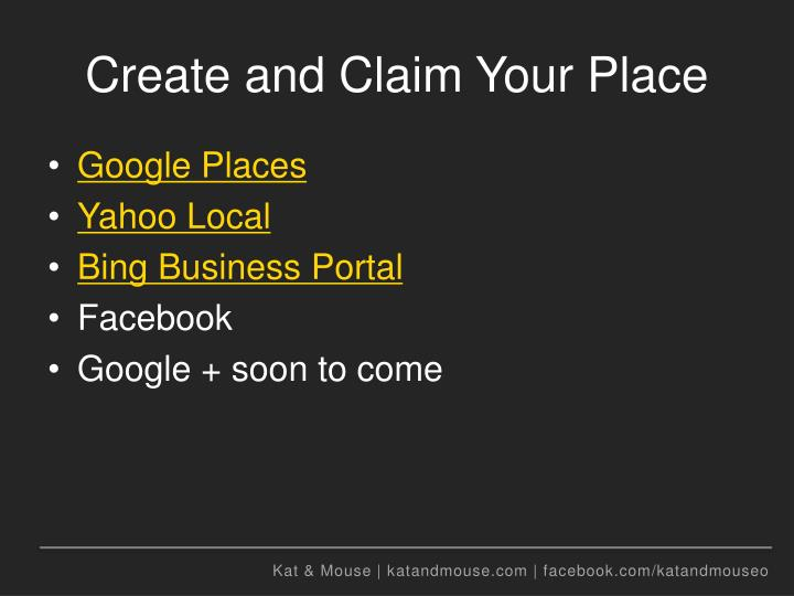 Create and Claim Your Place
