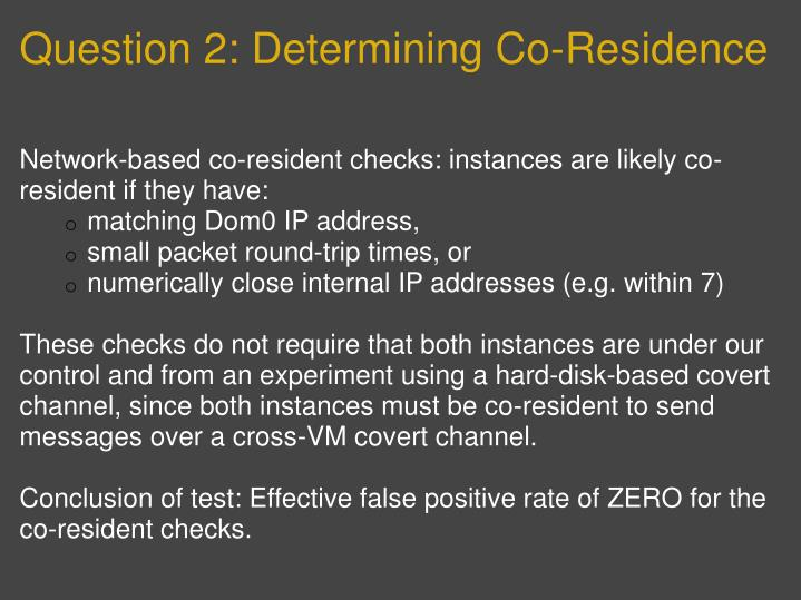 Question 2: Determining Co-Residence
