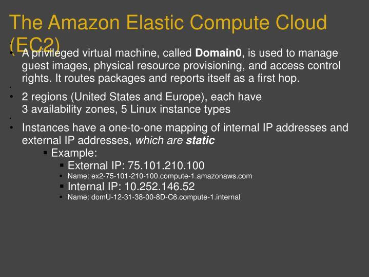 The Amazon Elastic Compute Cloud (EC2)
