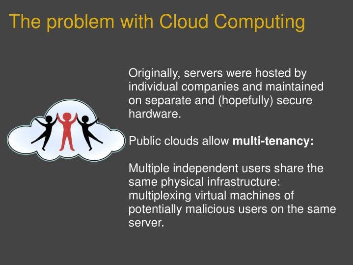 The problem with cloud computing