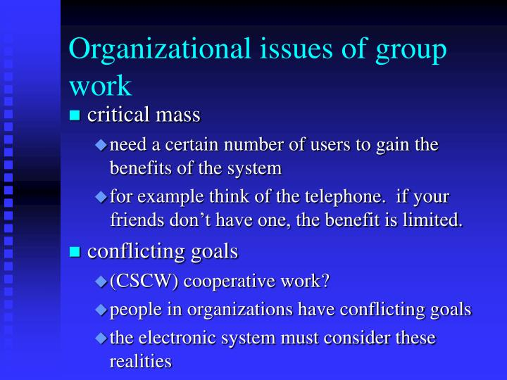 Organizational issues of group work