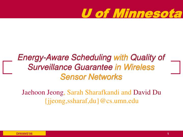 Energy aware scheduling with quality of surveillance guarantee in wireless sensor networks