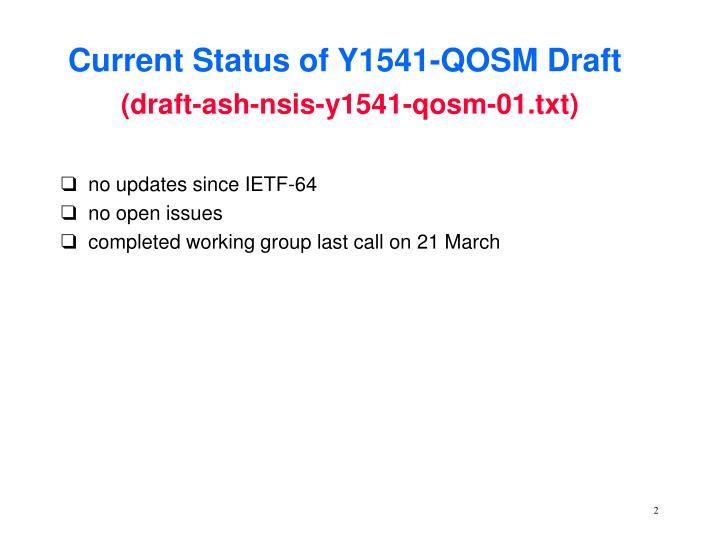 Current Status of Y1541-QOSM Draft
