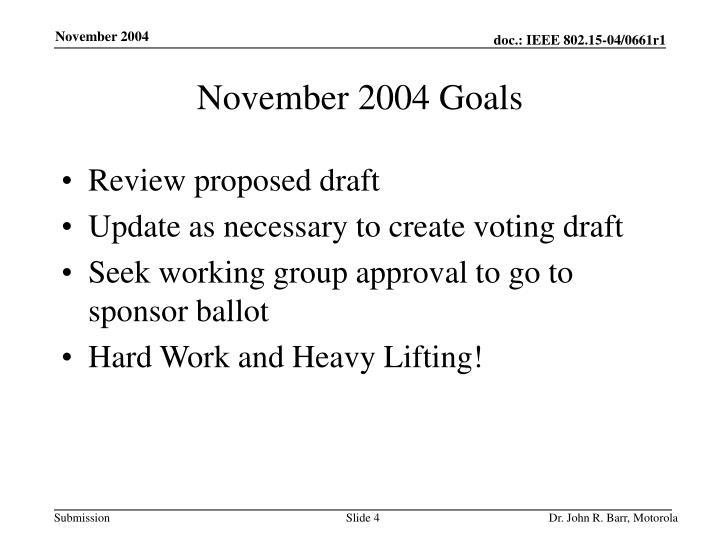 November 2004 Goals