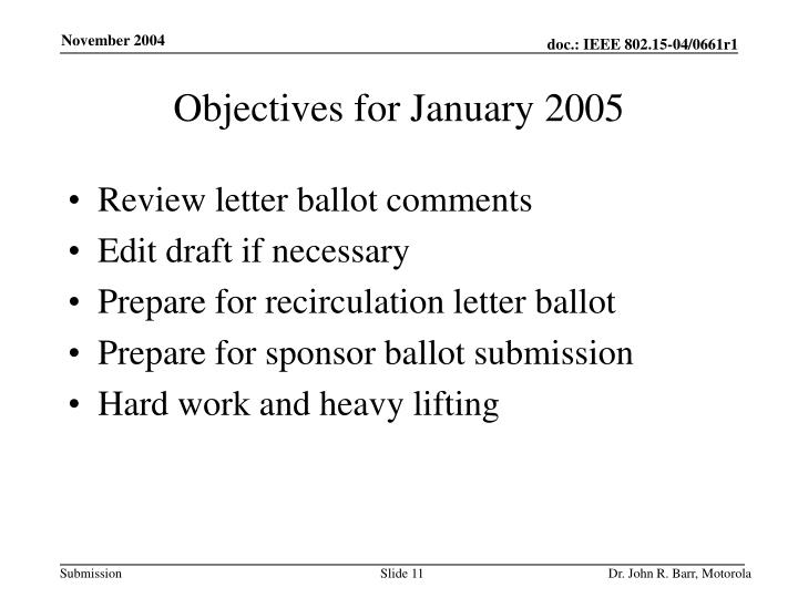 Objectives for January 2005