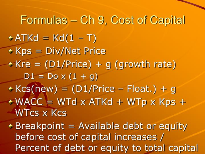 Formulas – Ch 9, Cost of Capital