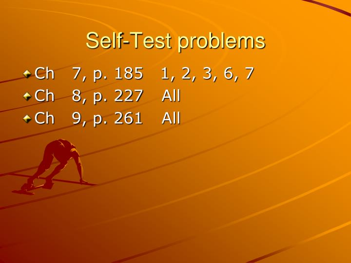 Self-Test problems