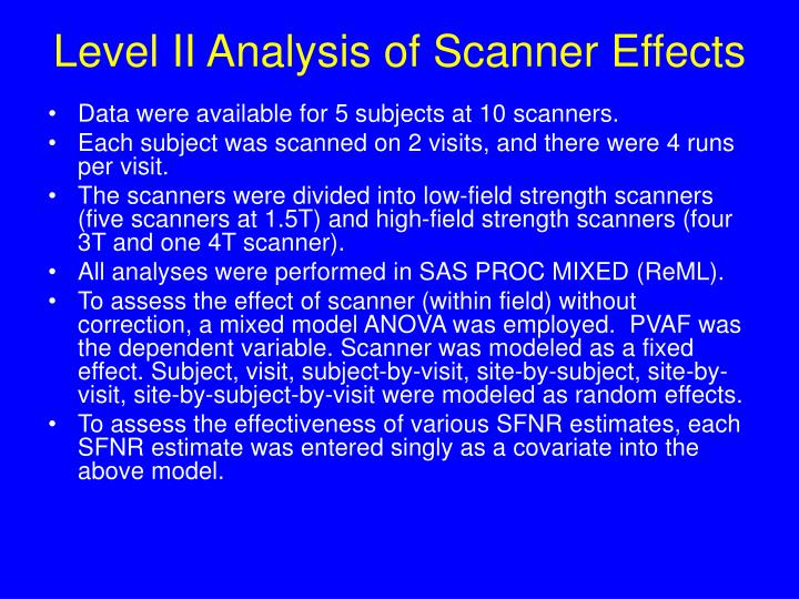 Level II Analysis of Scanner Effects