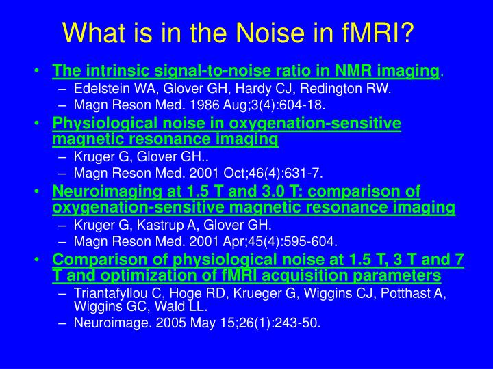 What is in the Noise in fMRI?