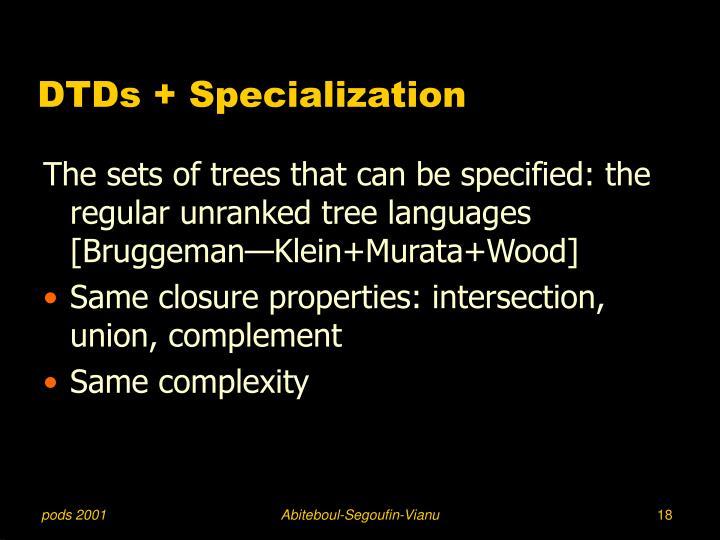 DTDs + Specialization
