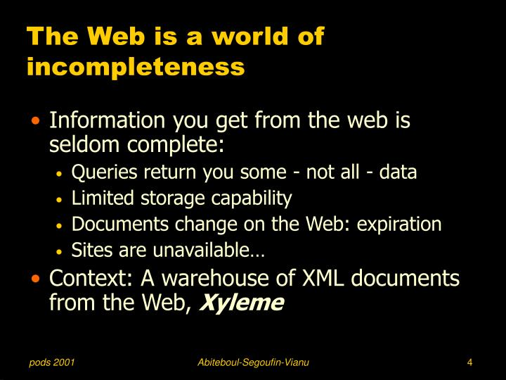 The Web is a world of incompleteness