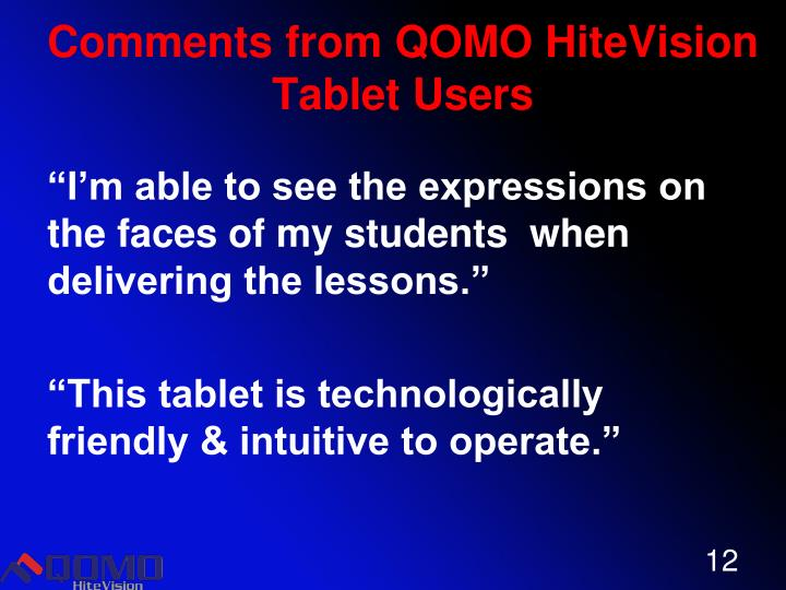 Comments from QOMO HiteVision Tablet Users
