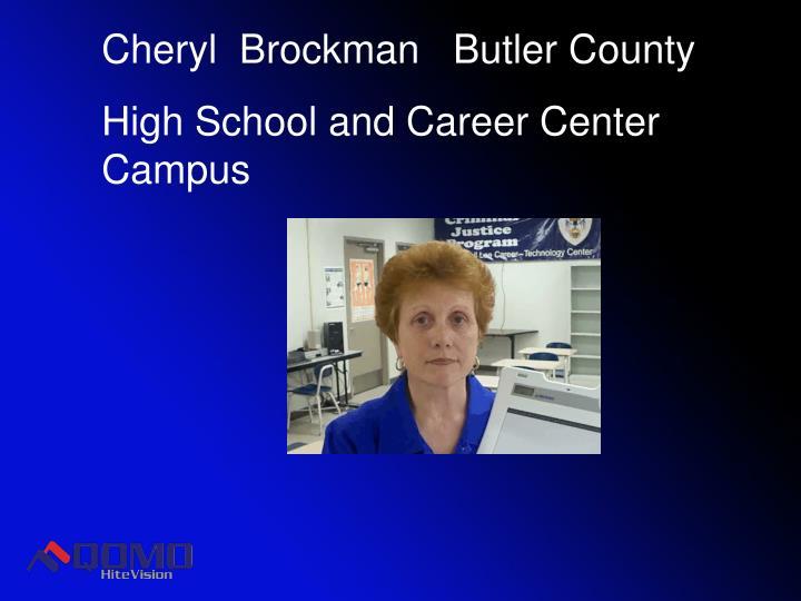 Cheryl  Brockman   Butler County